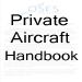 Private Aircraft Handbook